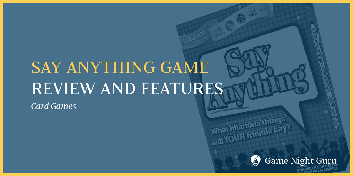 Say Anything Game Review 2019